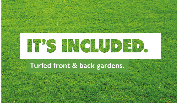 Turfed gardens - It's Included